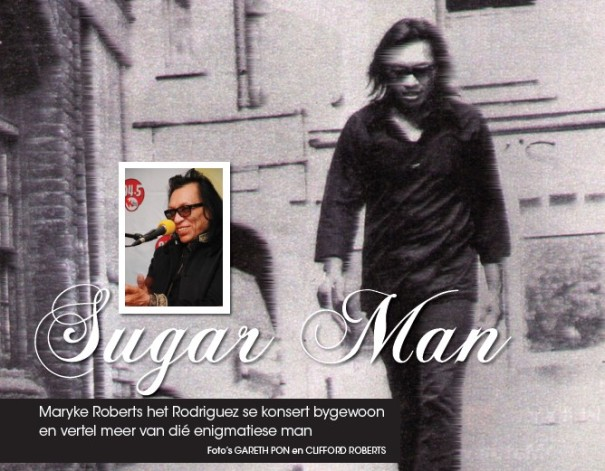 Sugar Man in Vrouekeur, 22nd March 2013