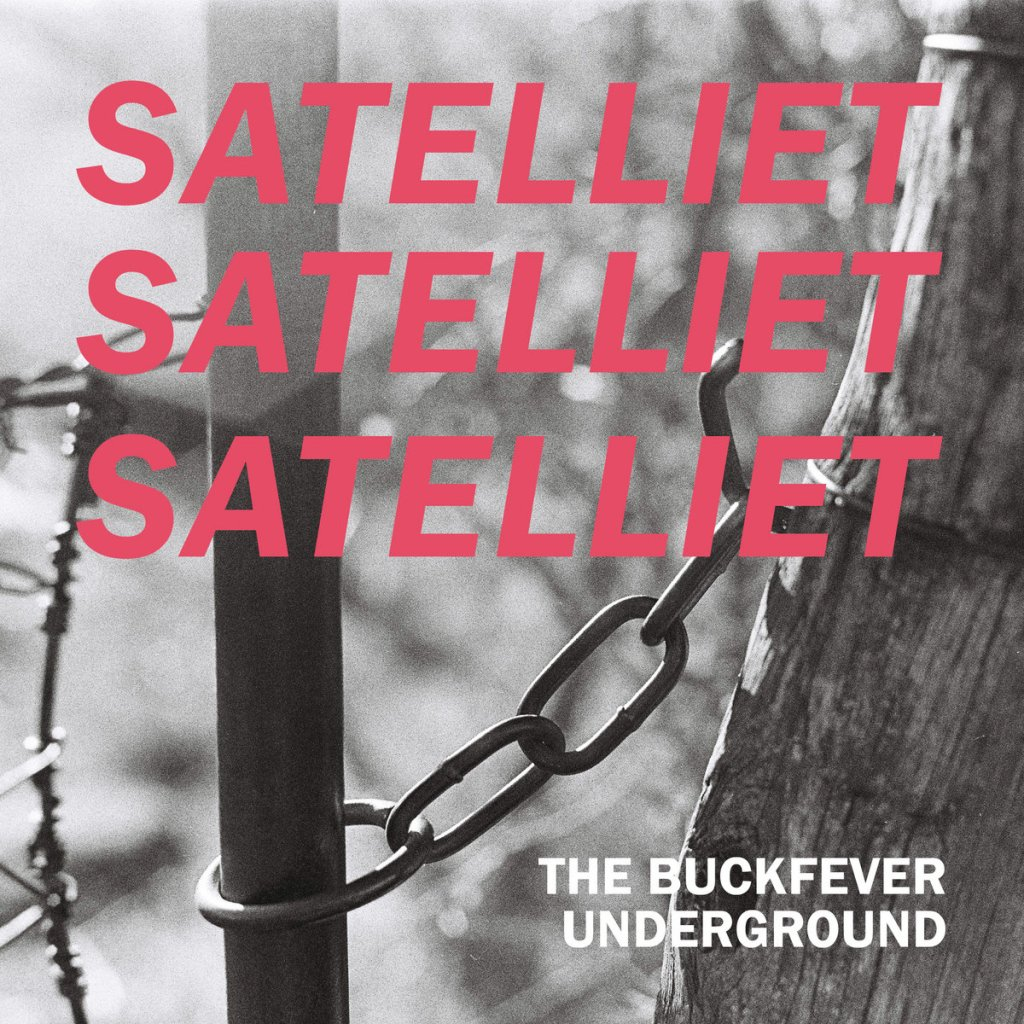 Satelliet by The Buckfever Underground